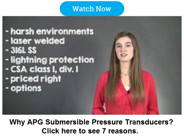 Why APG Submersible Pressure Transducers